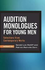 Audition Monologues for Young Men : Selections from Contemporary Works (2016,...