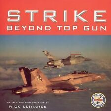 Strike: Beyond Top Gun - US Naval Strike and Air Warfare Center (NSAWC)
