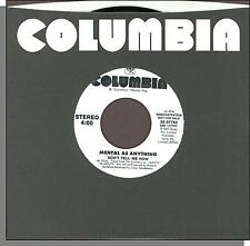 """Mental As Anything - Don't Tell Me Now - 1987 Columbia Promo 7"""" 45 RPM Single!"""