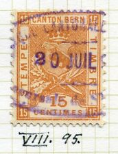 SWITZERLAND;     1890s Canton Bern Tax Stamp fine used Dated cancel 15c.