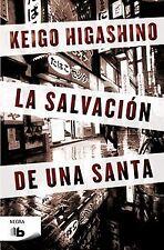 La salvación de una santa. NUEVO. Nacional URGENTE/Internac. económico. NARRATIV