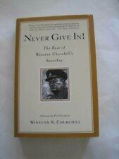 Signed! Winston S Churchill Never Give In Best of Winston Churchill's Speeches