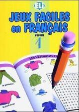 Jeux Faciles En Francais Easy Word Games in Five Languages, Book 1