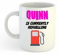 Quinn Is Currently Refuelling Mug Pink - Funny, Gift, Name, Personalised