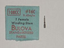 Bulova winding stem 10BCC  Lg 9.40 female tige de remontoir Aufzugswelle