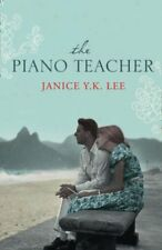 The Piano Teacher By JANICE Y. K. LEE. 9780007286195