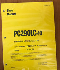 Komatsu PC290LC-10 Hydraulic Excavator Shop Repair Service Manual