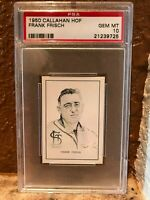 1950 Callahan Frank Frisch PSA 10 Gem Mint Sharp & Centered Only 3 others Exist!