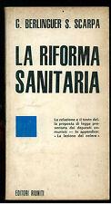 BERLINGUER SCARPA LA RIFORMA SANITARIA EDITORI RIUNITI 1974