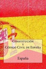 Constitucion y Codigo Civil de Espana by Nacion Espanola (2016, Paperback)