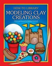 Modeling Clay Creations (How-To Library (Cherry Lake))-ExLibrary