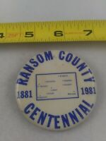 Vintage RANSOM COUNTY Centennial 1881-1981 pin button pinback *EE79