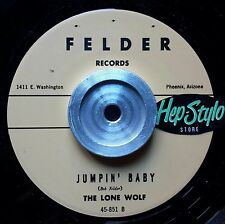 THE LONE WOLF 45 RE - JUMPIN' BABY - FANTASTIC HARMONICA BLUES BOPPER - LISTEN!