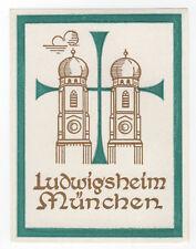 1940s LUDWIGSHEIM Munchen GERMANY Munich TRAVEL Label DECAL Bavaria BAYERN