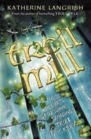 Troll Mill (Troll Trilogy), Langrish, Katherine, Very Good Book