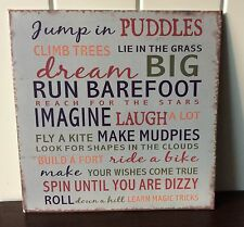 WALL METAL SIGN 'DREAM BIG JUMP IN PUDDLES' INSPIRATIONAL WORDS PLAQUE '