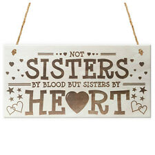 NOT Sisters By Heart Shabby Chic Wooden Hanging Plaque Best Friends Gift Fr L7I6
