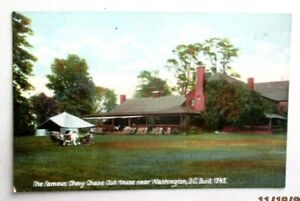 1910s postcard of The Famous 1741 Chevy Chase Club House, near Washington, DC