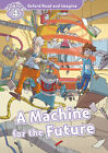 Oxford Read and Imagine 4. Machine for the Future MP3 Pack