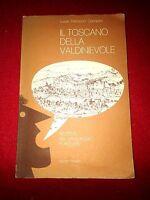 Il Toscano Della Valdinievole, Ricerca Del Linguaggio Popolare - autografato