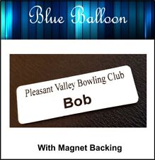 Name Badge Tag -With Magnet 64mm x 20mm-Nurse, Staff, Clubs, Bowls,Coffee Shop