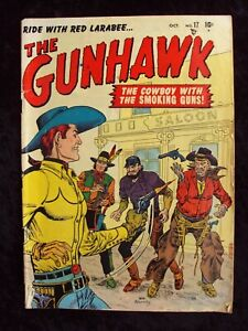 THE GUNHAWK #17 1951 MARVEL COMICS GOLDEN AGE WESTERN