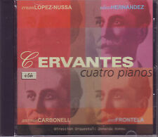 CERVANTES - Cuatro pianos - BIS CD 1999