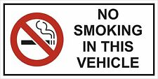 2 X NO SMOKING IN THIS VEHICLE STICKERS SIGNS VANS CARS TAXI COACH HGV FLEET
