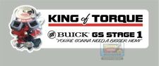 """Buick GS Stage 1 """"King of Torque"""" Bumper Sticker"""