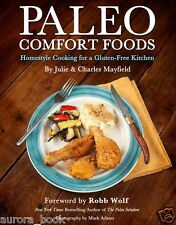 Paleo Comfort Foods Julie & Charles Mayfield 2011 Paperback 125 Recipes WT67739