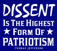 Dissent Is The Highest Form Of Patriotism - Small Bumper Sticker / Decal