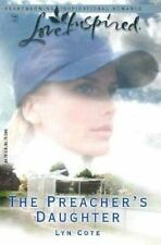 The Preacher's Daughter by Lyn Cote (2003, Paperback)