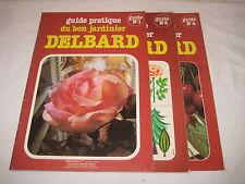 Lot de 3 revues  Guide pratique du bon jardinier DELBARD n° 1, 2 et 4
