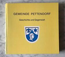 Gemeinde Pettendorf - Geschichte und Gegenwart, Kallmünz 1991