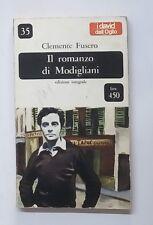 51157 C. Fusero - Romanzo di Modigliani - I David dall'Oglio n. 35 1966 I ed.