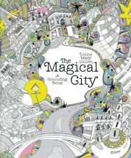 The Magical City - A Colouring Book by Lizzie Mary Cullen NEW