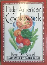 Little American Cookbook by Kent Dur Russell (Hardcover 1989)