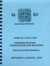 KING KLX 135/135A COMM T/R, GPS INSTALLATION MANUAL
