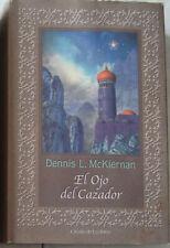 Libro: El Libro del Cazador. Dennis L. McKiernan. Fantasia. Tapa Dura