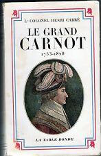C1 REVOLUTION NAPOLEON Carre LE GRAND CARNOT 1753 1823