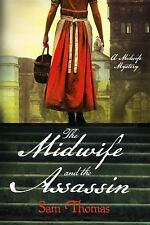 The Midwife's Tale: The Midwife and the Assassin 4 by Sam Thomas (2016,...