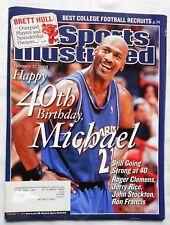 MICHAEL JORDAN Happy 40th Birthday February 17, 2003 Sports Illustrated Mag