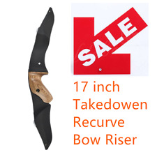 """Ilf 17"""" Bow Riser Recurve Traditional Bows Handle Right Hand Shooting Bow Riser"""