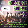 House Music Pandemic OCTOBER 2020 NEW MIXED CD DJ HOUSE CLUB DANCE FLOOR TUNES