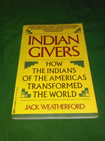 Indian Givers: How the Indians of the Americas Transformed the World #a$