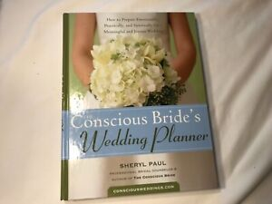 Conscious Bride's Wedding Planner Sheryl Paul New HarBinger Publishing New