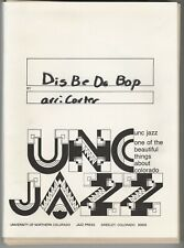 Choral Music: Dis Be Da Bop (S.A.T.B.)-Qty.16-Unc Jazz Press