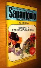 COMMISSARIO SANANTONIO # 45^ INCHIESTA -SERENATA PER UNA PUPA STESA- BERù - 1974