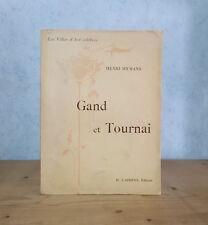 ARCHITECTURE ARTISTES VILLES D'ART GAND & TOURNAI (HENRI HYMANS, 1902, 120 ILL.)