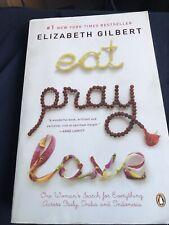 Eat, Pray, Love By  Elizabeth Gilbert 2006